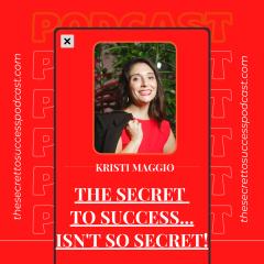The Secret to Success… Isn't So Secret!